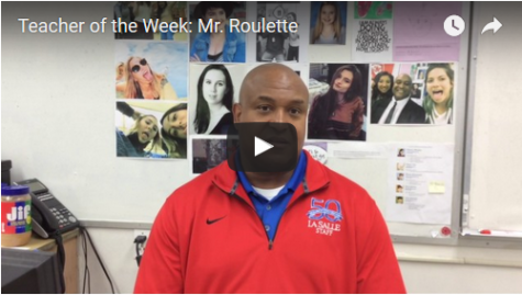 Teacher of the Week: Mr. Roulette