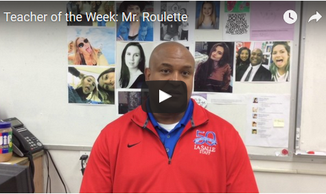 Teacher of the Week: Mr. Roulette
