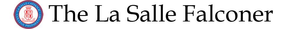 The student news site of La Salle Catholic College Preparatory.