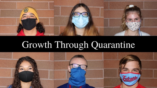Growth From Quarantine: Students Reflect On What They've Learned From the COVID-19 Pandemic