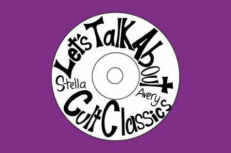 """""""Let's Talk About Cult Classics"""" is hosted by junior Avery Marks and junior Stella Rask, and new episodes are released weekly."""