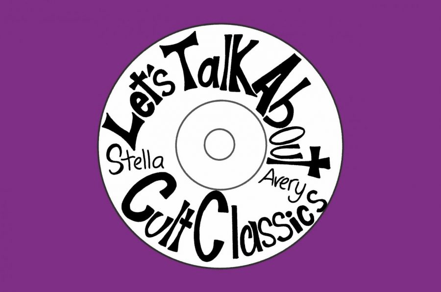 %E2%80%9CLet%E2%80%99s+Talk+About+Cult+Classics%E2%80%9D+is+hosted+by+junior+Avery+Marks+and+junior+Stella+Rask%2C+and+new+episodes+are+released+weekly.